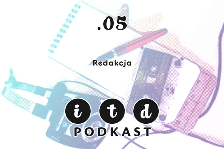 I tak dalej... podkast .05